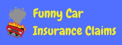 It's hard to believe these funny car insurance claims could be real, but they are!