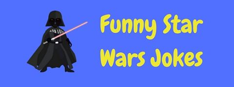 A collection of funny Star Wars jokes and puns