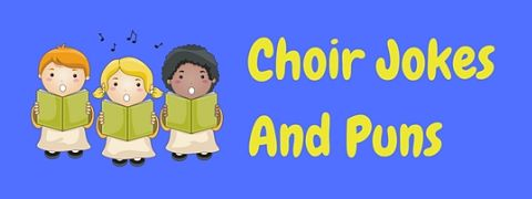 These funny choir jokes and puns certainly hit the right note!