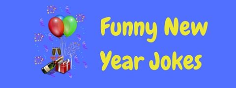 A selection of funny New Year jokes to celebrate in style!