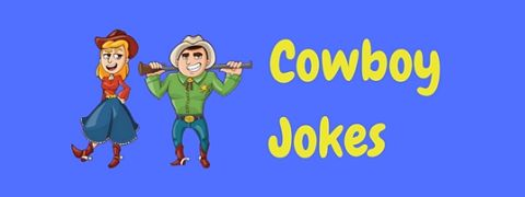 A selection of the best cowboy jokes and puns
