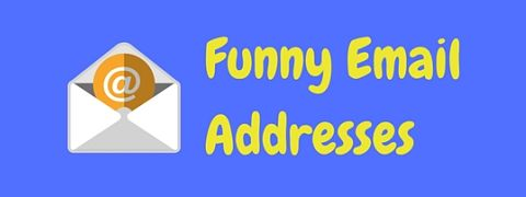 A selection of hilariously funny email addresses - all genuine!