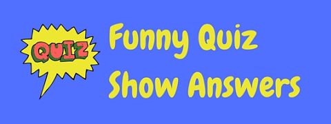 A selection of unbelievable and hilariously funny Family Fortunes quiz show answers