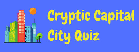 This fiendish cryptic capital city quiz is sure to give your brain a good workout!