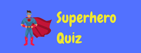 Test your knowledge with our fantastic multiple choice superhero quiz