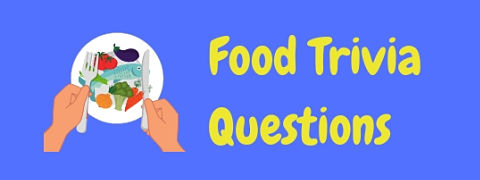 Test your knowledge with these tasty food trivia questions and answers!
