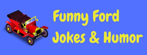 A collection of funny Ford jokes