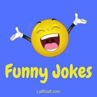 Funny Jokes Pages | LaffGaff, The Home Of Fun And Laughter