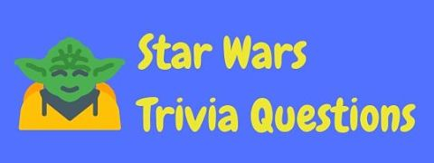 Header image for a page of Star Wars trivia questions and answers.