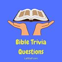 If you've studied religiously, have faith that these Bible trivia questions and answers won't be a problem!