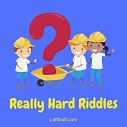 Really hard riddles to test your logical thinking. Although these are difficult and challenging riddles, they're not impossible!