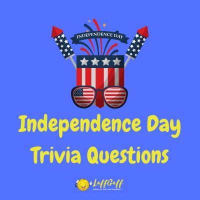 Featured image for a page of 4th of July trivia questions and answers to help celebrate Independence Day.