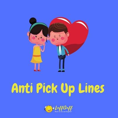 Featured image for a page of anti pick up lines.