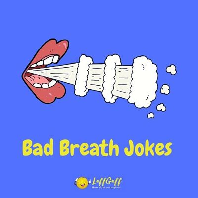 Featured image for a page of funny bad breath jokes and puns.