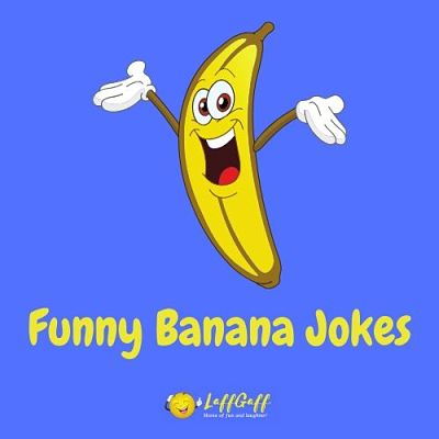 Featured image for a page of funny banana jokes.