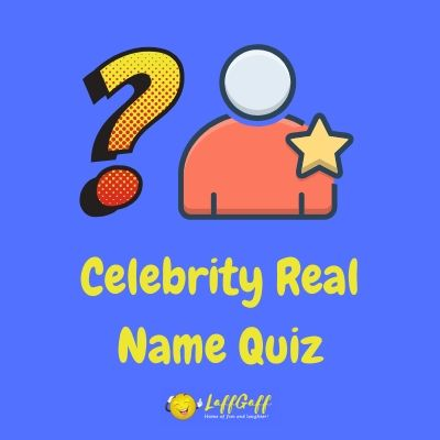 Featured image for a page featuring a celebrity real name quiz.