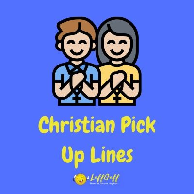 Featured image for a page of cheesy Christian pick up lines