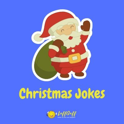 Featured image for a page of funny Christmas jokes, puns and humor.