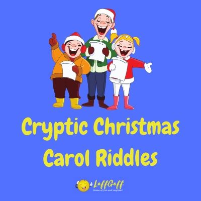 Featured image for a page of brain teasing cryptic Christmas Carol riddles.