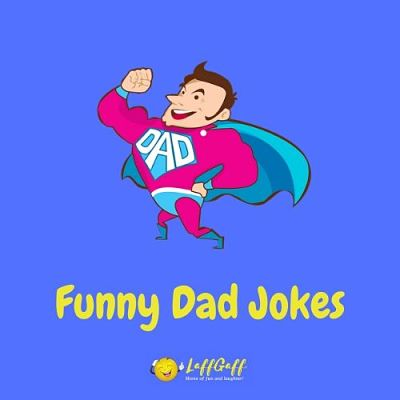 Featured image for a page of funny Dad jokes.