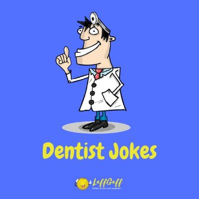 Featured image for a page of funny dentist jokes and puns.