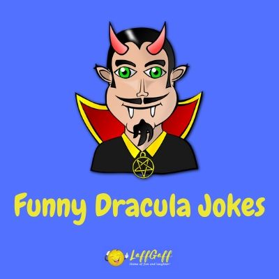 Featured image for a page of funny Dracula jokes and puns.