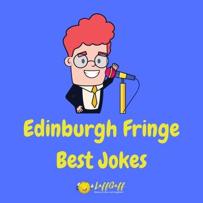 Featured image for a page of the best jokes from the Edinburgh Fringe Festival.