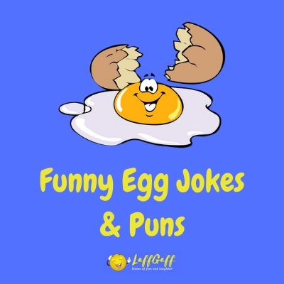 Featured image for a page of funny egg puns and jokes.
