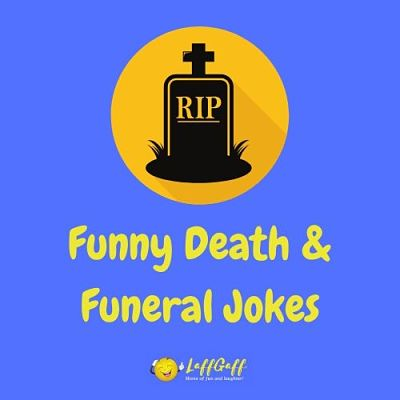 Featured image for a page of funny funeral and death jokes.