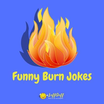 Featured image for a page of the best funny burn jokes.