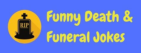 Header image for a page of funny funeral and death jokes.