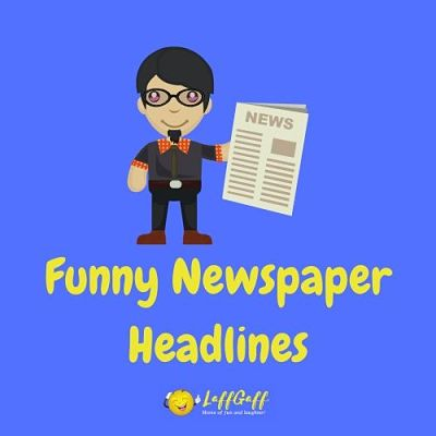 Featured image for a page of funny newspaper headlines.