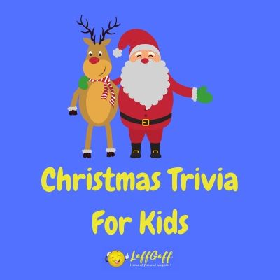 Featured image for a page of easy Christmas trivia questions for kids complete with answers.