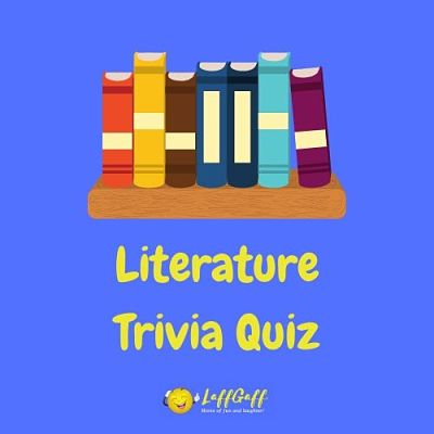 Featured image for a page of literature trivia questions and answers.