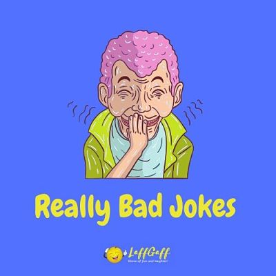 Featured image for a page of really bad jokes so awful you have to laugh.