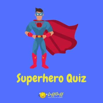 Featured image for a page with a fantastic free multiple choice superhero quiz.