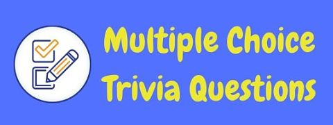 Header image for a page of multiple choice trivia questions and answers.