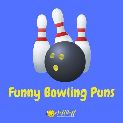 Featured image for a page of funny bowling puns.