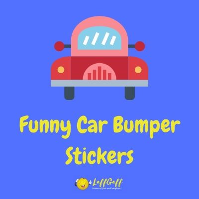 Featured image for a page of funny car bumper stickers.