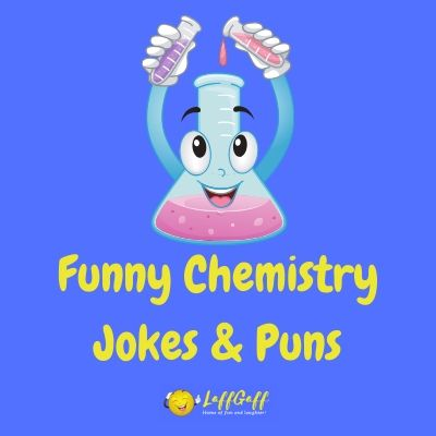 Featured image for a page of funny chemistry jokes and puns.