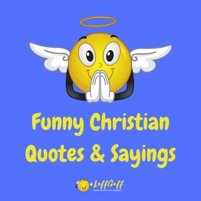 Featured image for a page of funny Christian quotes and sayings.