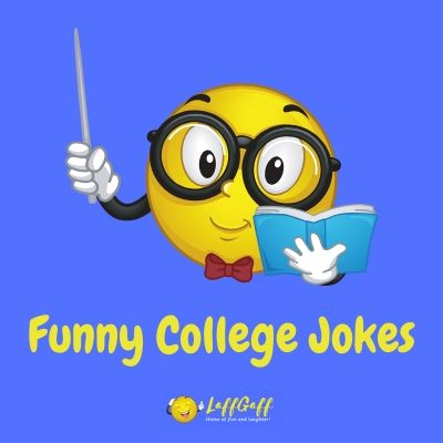 Featured image for a page of funny college jokes and humor.