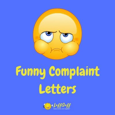 Featured image for a page of funny letters of complaint.