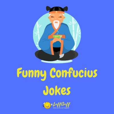 Featured image for a page of funny Confucius say jokes.