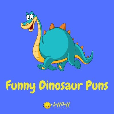 Featured image for a page of the best dinosaur puns and jokes.