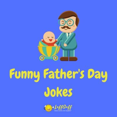 Featured image for a page of funny Father's Day jokes.