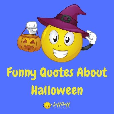 Featured image for a page of funny Halloween quotes.