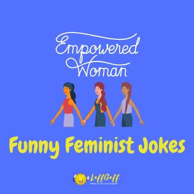 Featured image for a page of funny feminist jokes.