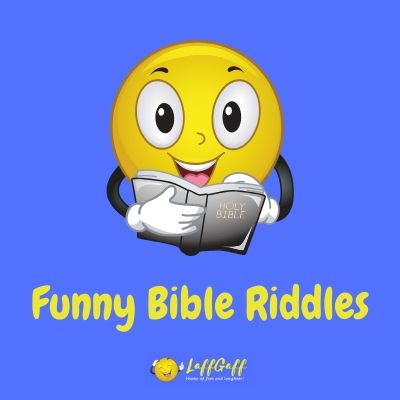 Featured image for a page of funny Bible riddles.