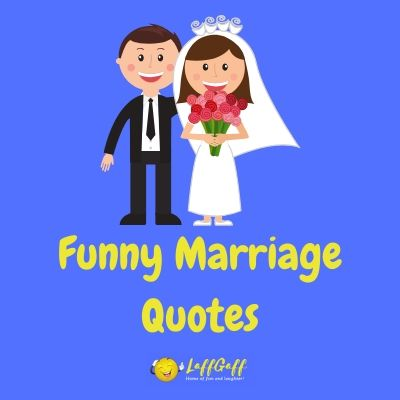 Featured image for a page of funny marriage quotes.